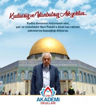 Nuri PAKDİL'e Rahmet ve Saygıyla..