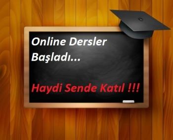 Online Canlı Eğitimlerimiz Başladı... Sende Katıl Geç Kalma ! ! !