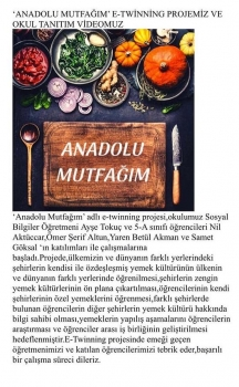 ANADOLU MUTFAĞIM ''E-TWİNNİNG PROJESİ''